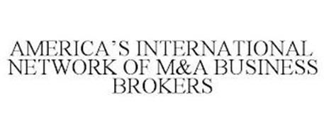 AMERICA'S INTERNATIONAL NETWORK OF M&A BUSINESS BROKERS
