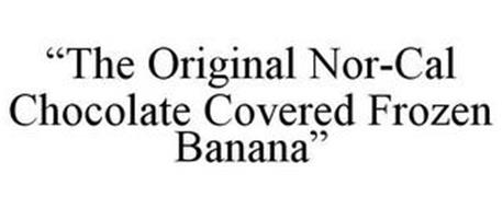 """THE ORIGINAL NOR-CAL CHOCOLATE COVERED FROZEN BANANA"""