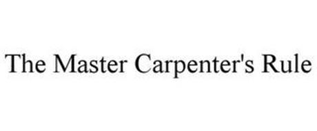 THE MASTER CARPENTER'S RULE