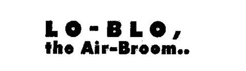 LO-BLO,THE AIR-BROOM..