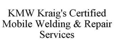 KMW KRAIG'S CERTIFIED MOBILE WELDING & REPAIR SERVICES