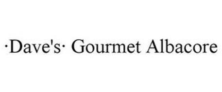 ·DAVE'S· GOURMET ALBACORE