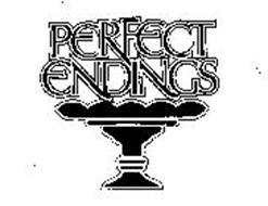PERFECT ENDINGS