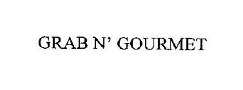 GRAB 'N GOURMET