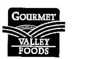 GOURMET VALLEY FOODS