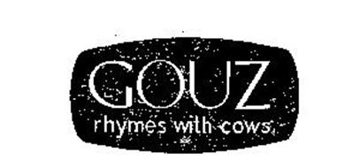GOUZ RHYMES WITH COWS
