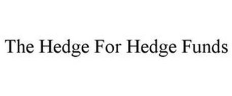 THE HEDGE FOR HEDGE FUNDS
