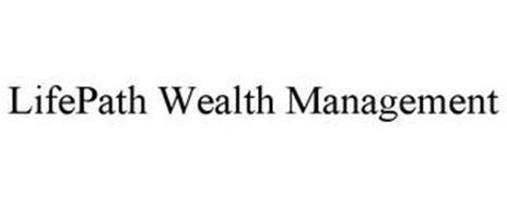 LIFEPATH WEALTH MANAGEMENT