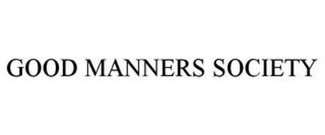 GOOD MANNERS SOCIETY