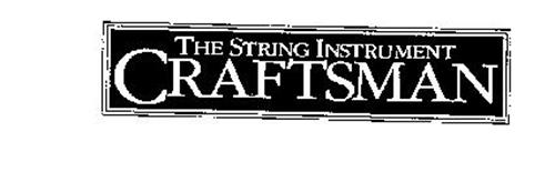 THE STRING INSTRUMENT CRAFTSMAN