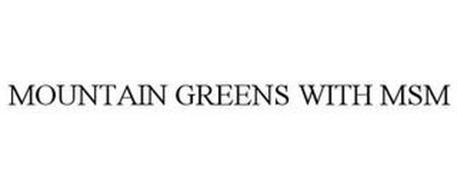 MOUNTAIN GREENS WITH MSM
