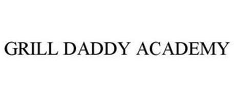 GRILL DADDY ACADEMY