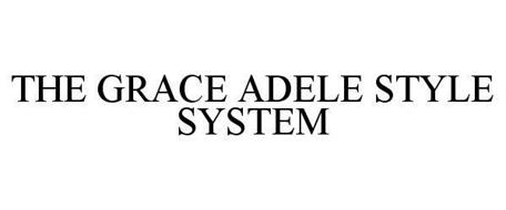 THE GRACE ADELE STYLE SYSTEM