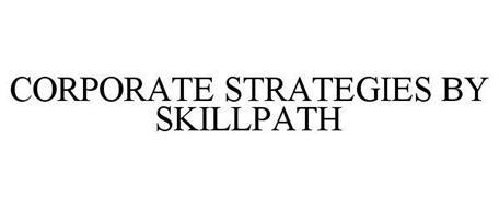 CORPORATE STRATEGIES BY SKILLPATH