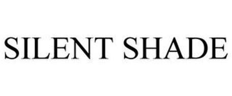 SILENT SHADE