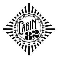 CABIN 82