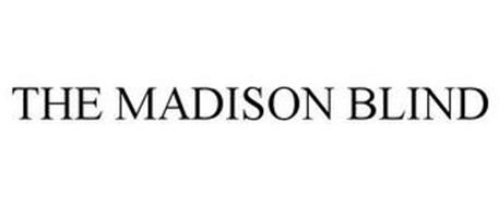 THE MADISON BLIND