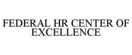 FEDERAL HR CENTER OF EXCELLENCE