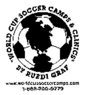 """""""WORLD CUP SOCCER CAMPS & CLINICS"""" BY RUEDI GRAF WWW.WORLDCUPSOCCERCAMPS.COM"""