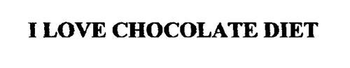 I LOVE CHOCOLATE DIET