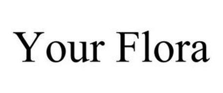 YOUR FLORA