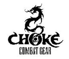 CHOKE COMBAT GEAR