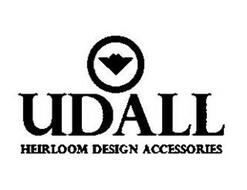 UDALL HEIRLOOM DESIGN ACCESSORIES