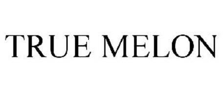 TRUE MELON