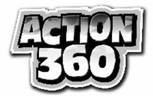 ACTION 360