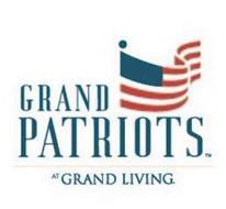 GRAND PATRIOTS AT GRAND LIVING.