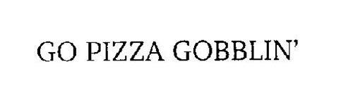 GO PIZZA GOBBLIN'