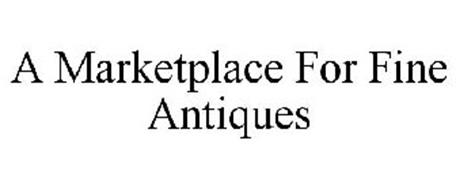 A MARKETPLACE FOR FINE ANTIQUES