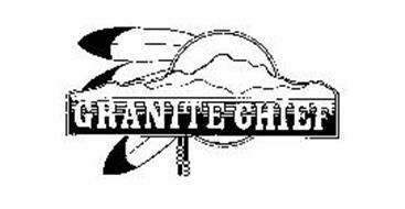 GRANITE CHIEF