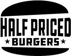 HALF PRICED BURGERS