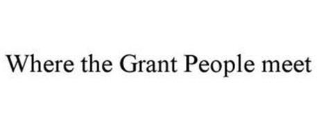 WHERE THE GRANT PEOPLE MEET