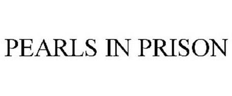 PEARLS IN PRISON