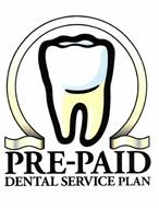 PRE-PAID DENTAL SERVICE PLAN