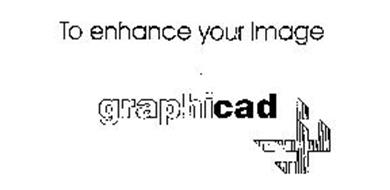 TO ENHANCE YOUR IMAGE GRAPHICAD