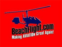 BEACHFLIGHT.COM MAKING AVIATION GREAT AGAIN!