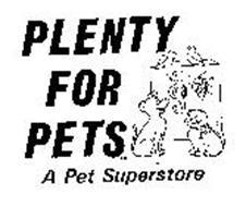 PLENTY FOR PETS A PET SUPERSTORE