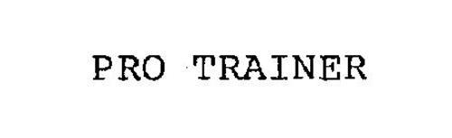 PRO TRAINER