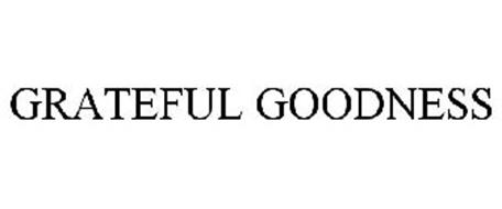 GRATEFUL GOODNESS