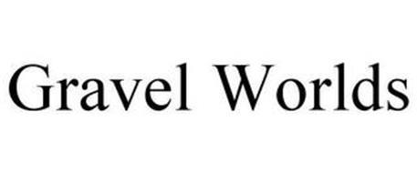 GRAVEL WORLDS