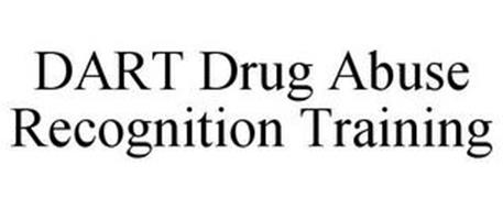 DART DRUG ABUSE RECOGNITION TRAINING