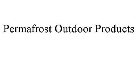PERMAFROST OUTDOOR PRODUCTS