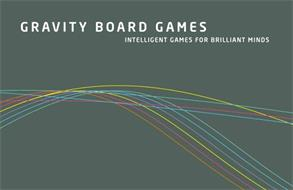 GRAVITY BOARD GAMES INTELLIGENT GAMES FOR BRILLIANT MINDS