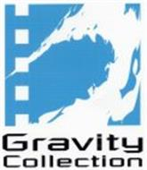 GRAVITY COLLECTION