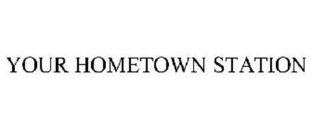 YOUR HOMETOWN STATION