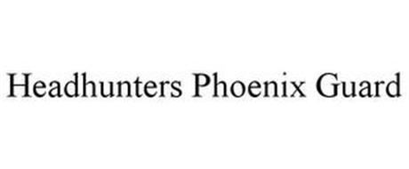HEADHUNTERS PHOENIX GUARD