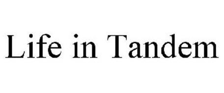 LIFE IN TANDEM